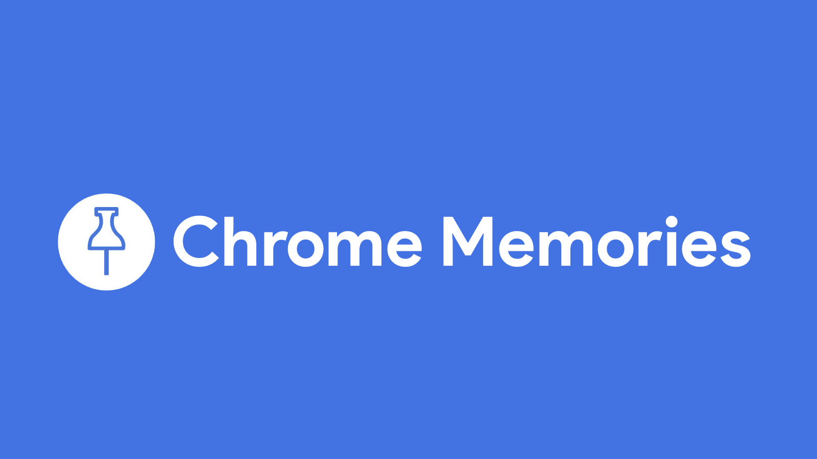 Chrome Memories feature could replace your browser history, Google Activity and more
