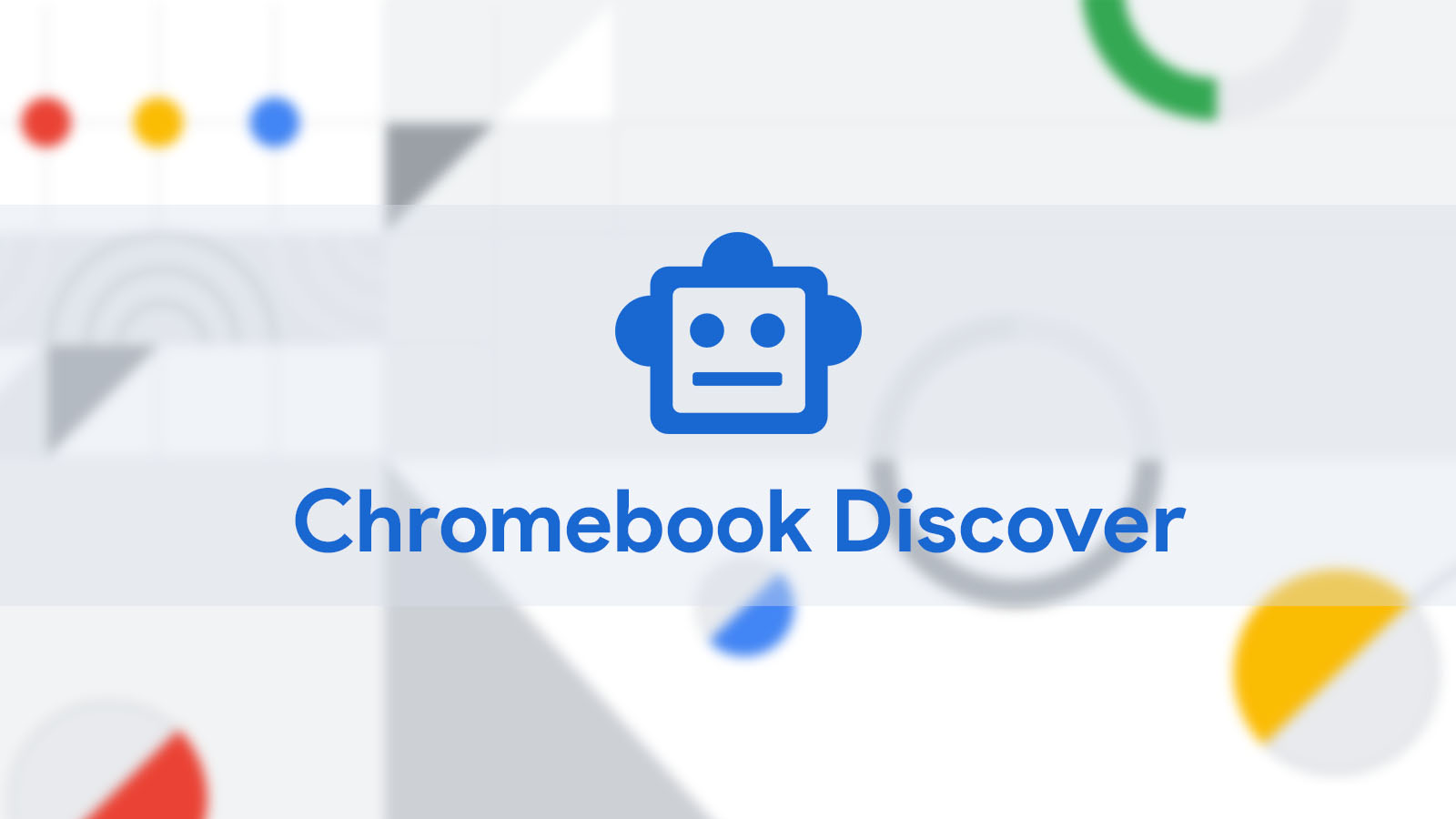 Chromebook Explore app gains 'Discover' tab to help kids browse device offerings