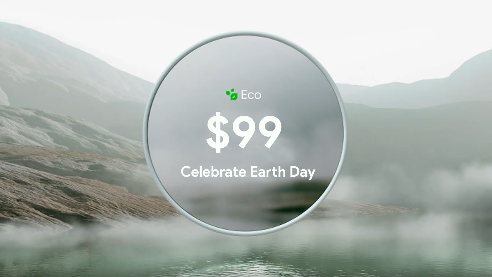 Grab the new eco-friendly Nest Thermostat for just $99 to celebrate Earth Day