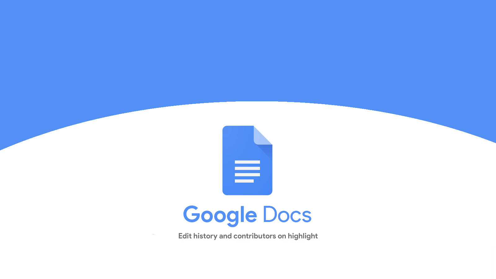 Google Docs will now show edit history and contributors when you highlight text