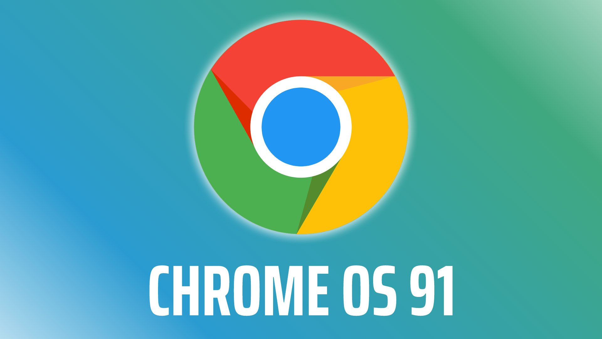 Chrome OS 91 is now rolling out to most Chromebooks, newer models still waiting