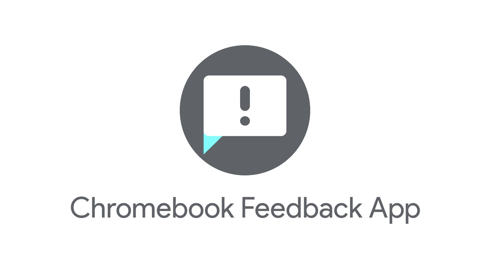 New feedback app for Chromebooks lets you submit your suggestions for consideration