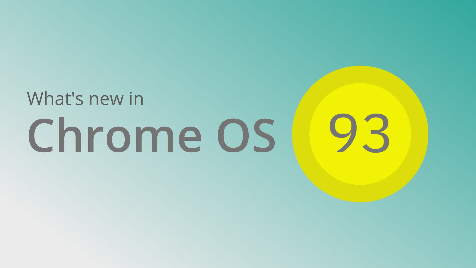 What's new in Chrome OS Canary 93