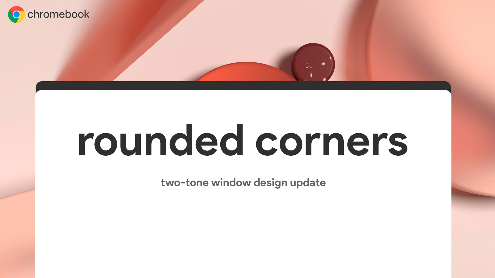 Chrome OS may receive a new two-tone window design with rounded corners