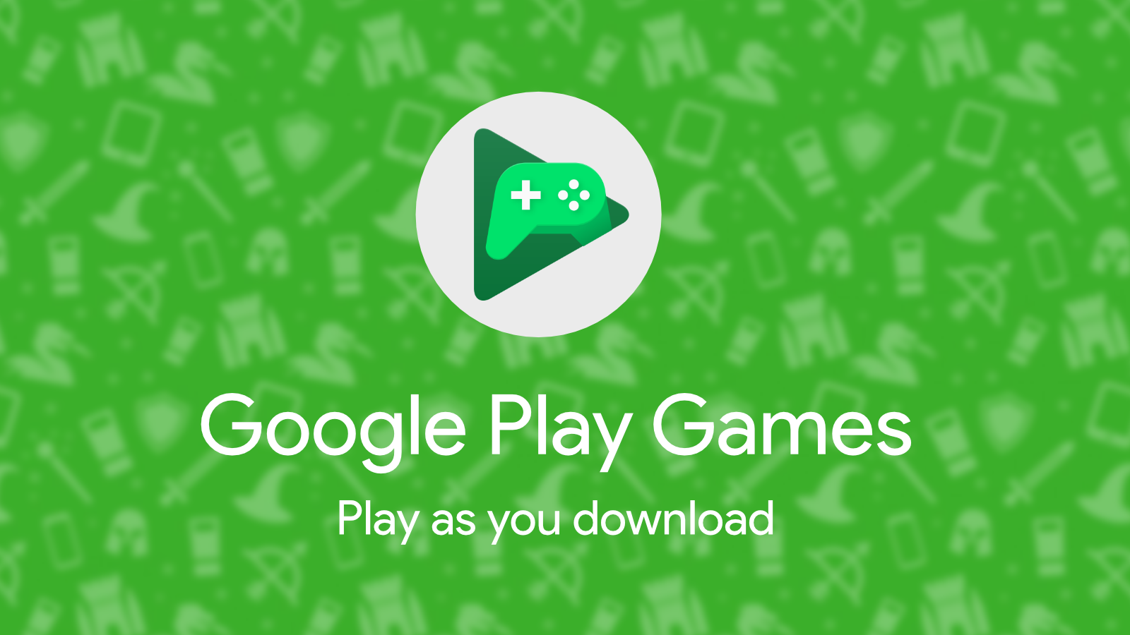 Google Play Games 'Play as you download', new game dashboard, more announced