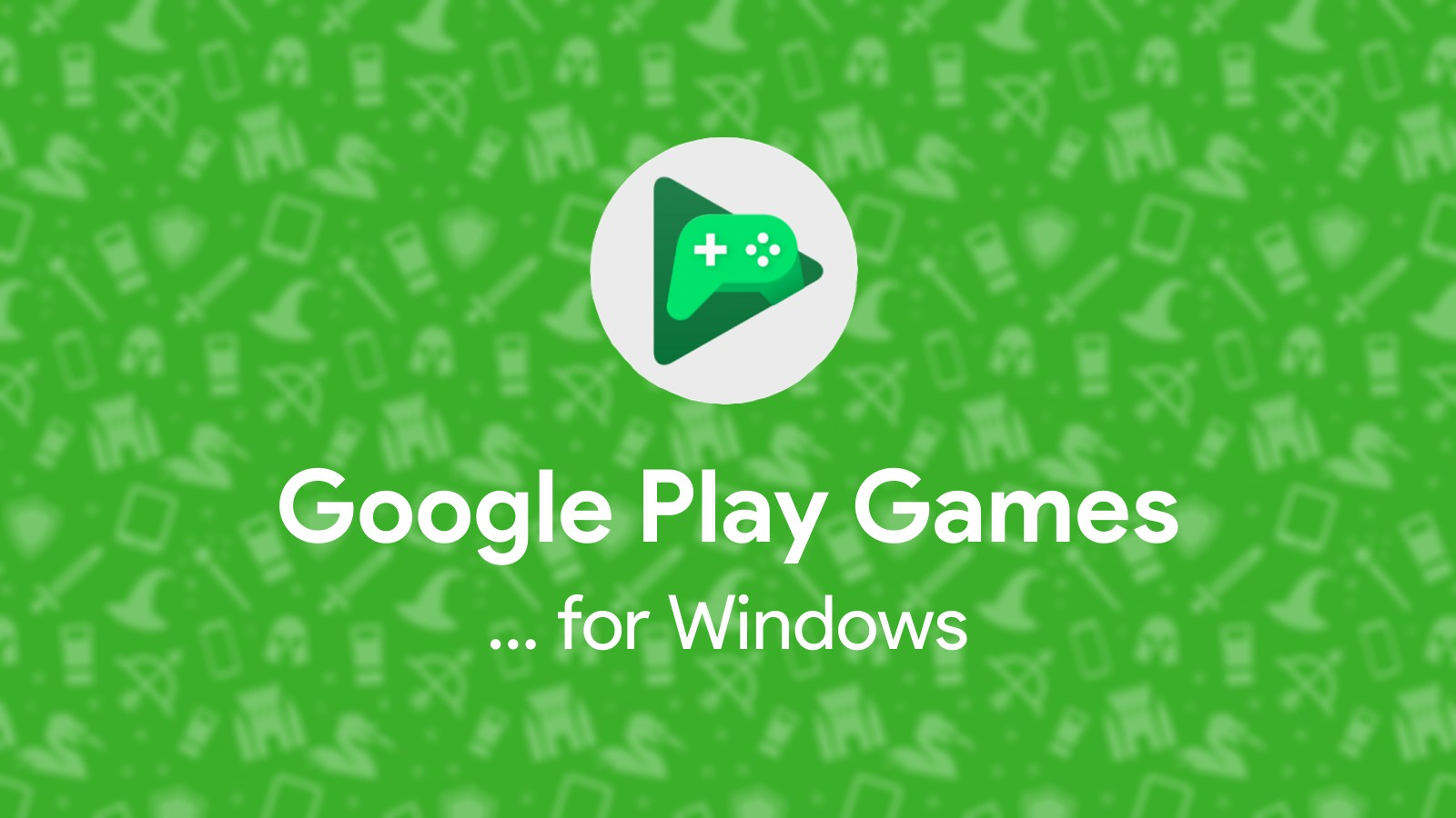 Google's ambitious gaming future revealed – 'Play Games' app on Windows and Mac, more