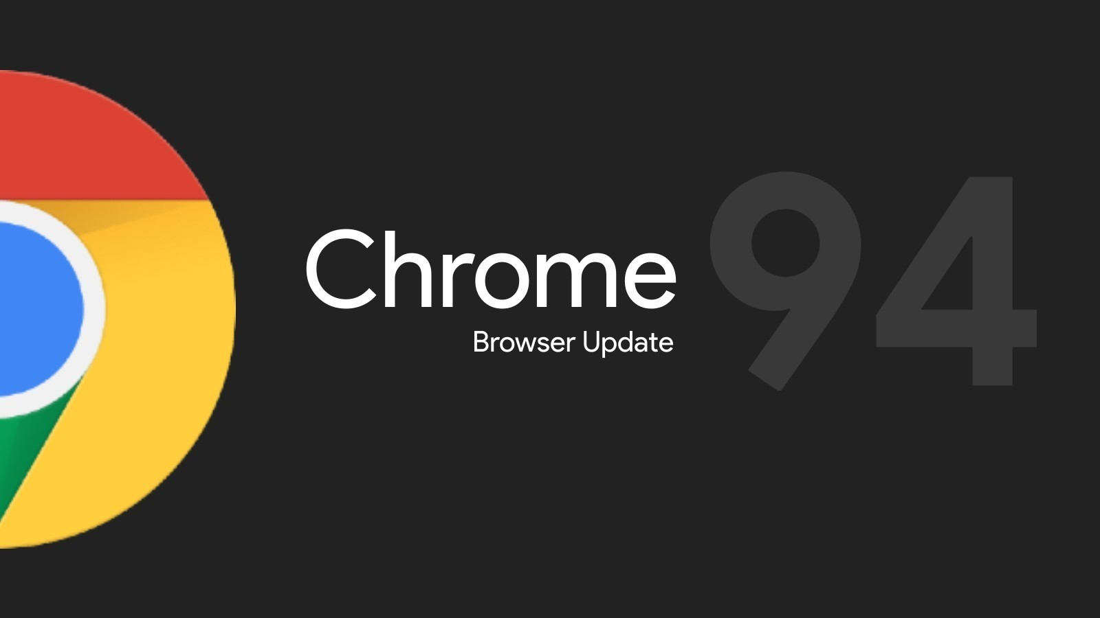 Chrome 94 rolling out now with Sharing Hub, HTTPS-First mode, 'What's New' page, and more