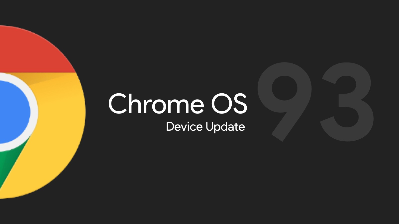 Chrome OS 93 begins rollout – offers a better Android app experience, Tote previews, and more