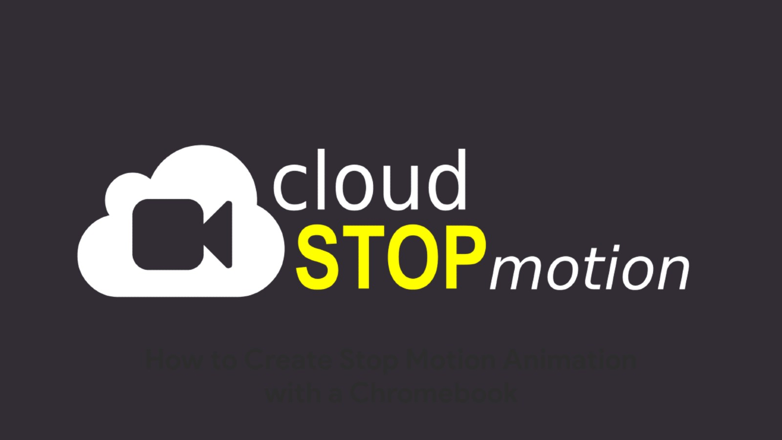 Create stop motion animation videos in the cloud with this new Chromebook Perk
