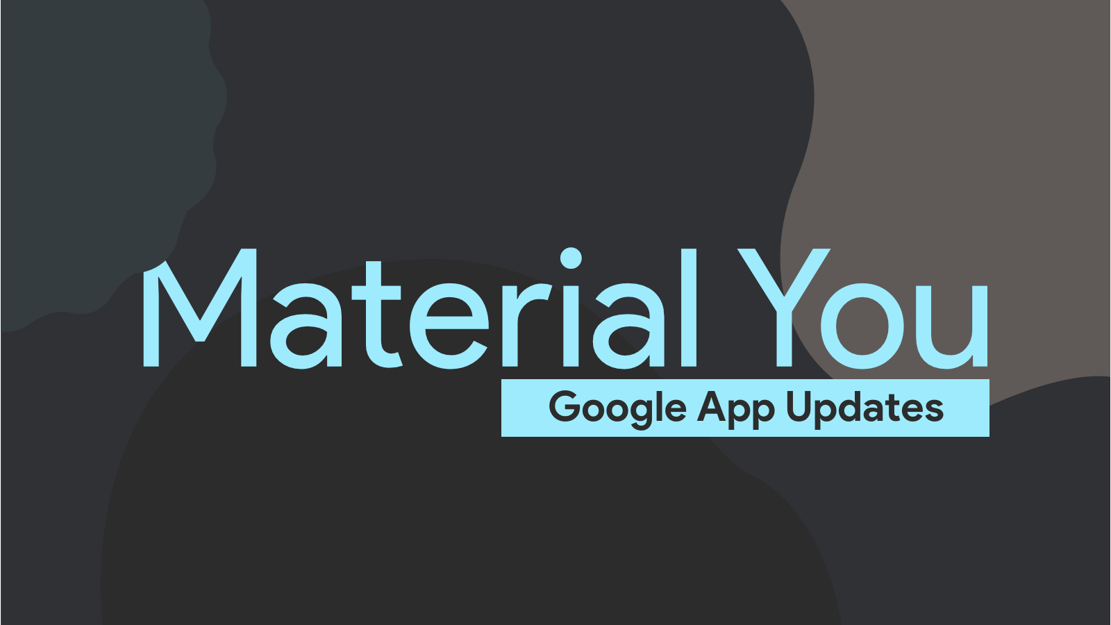 Android 12 Beta 5 starts rolling out Material You redesigns for loads of Google apps