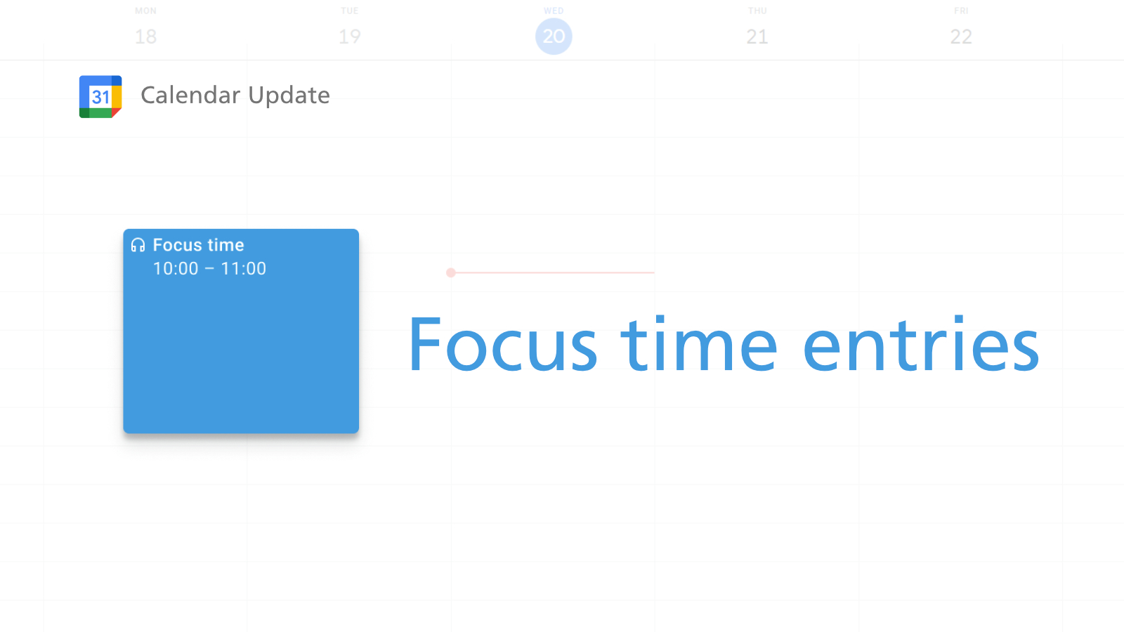 Google Calendar adds Focus Time entries so you can rest and reflect between events